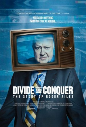 divide_and_conquer_the_story_of_roger_ailes